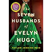 The seven husbands of Evelyn Hugo: Taylor Jenkins Reid: A Novel