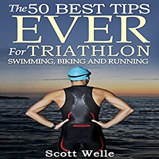 The 50 Best Tips Ever for Triathlon Swimming, Biking, and Running Titelbild