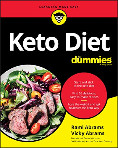 Compare Textbook Prices for Keto Diet For Dummies 1 Edition ISBN 9781119578925 by Abrams, Rami,Abrams, Vicky
