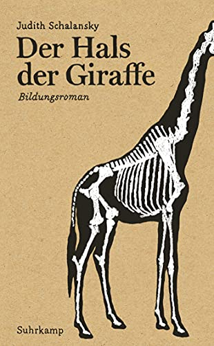 Der Hals der Giraffe: Bildungsroman (suhrkamp taschenbuch)