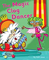 The Magic Clog: Phonics Phase 5 (Reading Stars Phonics)
