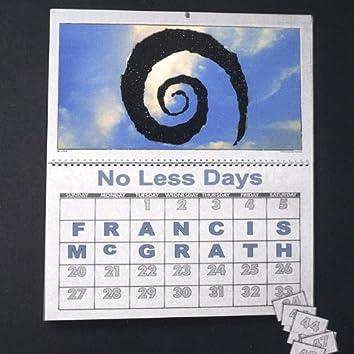 No Less Days