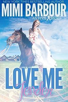 Love Me Tender (The Elvis Series Book 2) by [Mimi Barbour]