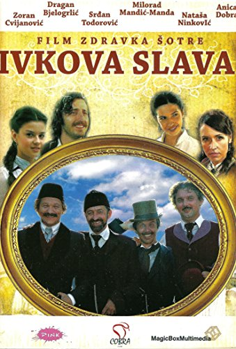 IVKOVA SLAVA - IVKO`S FEAST, 2005 (DVD), film Zdravka Sotre
