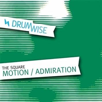 Motion / Admiration