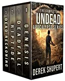 The Complete Undead Apocalypse Series (A Post Apocalyptic Survival Thriller, Books 0-3) (The Zombie Apolcaypse Book 1)