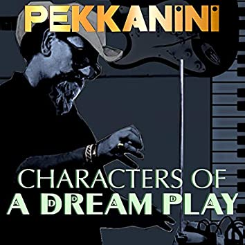 Characters of a Dream Play