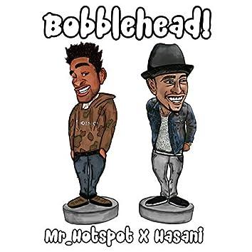 Bobble Head (feat. Hasani)