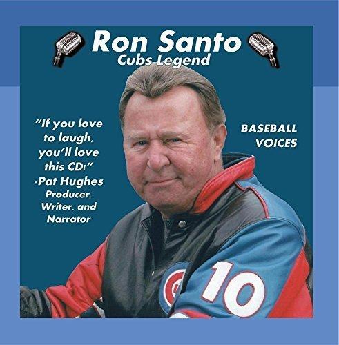 Ron Santo: Cubs Legend by Ron Santo & Pat Hughes
