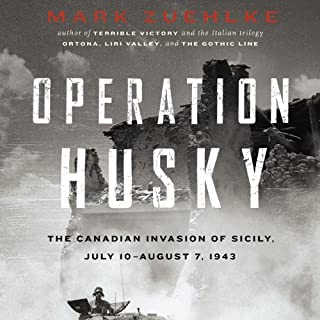 Operation Husky     The Canadian Invasion of Sicily, July 10–August 7, 1943              Written by:                                                                                                                                 Mark Zuehlke                               Narrated by:                                                                                                                                 Paul Christy                      Length: 16 hrs     6 ratings     Overall 4.7