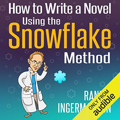 How to Write a Novel Using the Snowflake Method  By  cover art