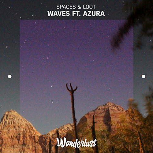 Spaces, LOOT feat. Azura feat. Azura