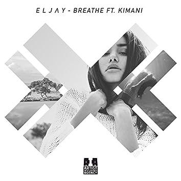 Breathe (feat. Kimani) - Single