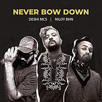 Never Bow Down (feat. Niloy BHN)
