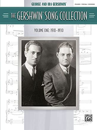 The Gershwin Song Collection: 1918-1930: Piano/Vocal/Chords