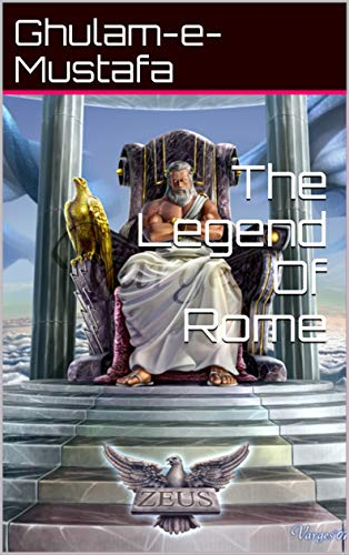 The Legend Of Rome (The Legend Of Rome Part II Book 3) (English Edition)