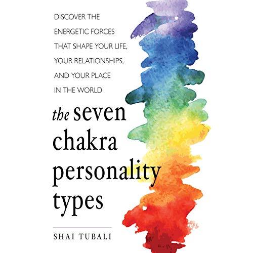 Couverture de The Seven Chakra Personality Types