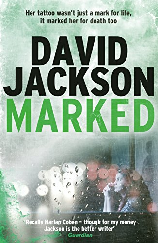 Marked: A blistering and unpredictable crime thriller (The Detective Callum Doyle Series) (English Edition)