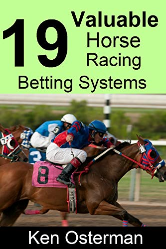 Horse racing betting systems that work betting and gambling commission usa
