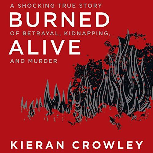 Burned Alive audiobook cover art