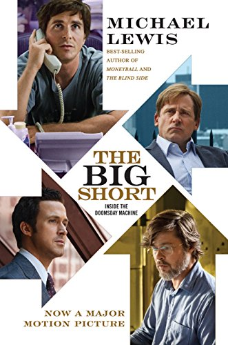 The Big Short: Inside the Doomsday Machine (Movie Tie-in Edition) (Movie Tie-in Editions) (English Edition)
