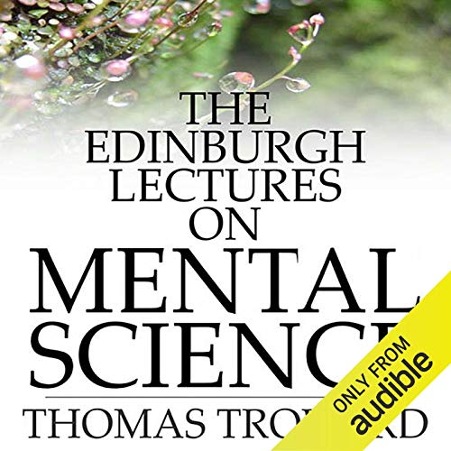 The Edinburgh Lectures on Mental Science Titelbild