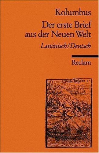 Der erste Brief aus der Neuen Welt. by Christoph Kolumbus(2000-08-31)