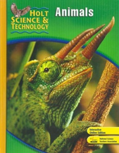 Holt Science & Technology: Student Edition B: Animals 2007