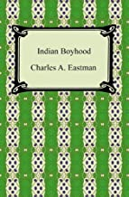 Indian Boyhood [with Biographical Introduction]