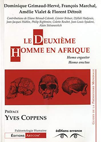 Le deuxième homme en afrique: Homo ergaster - homo erectus