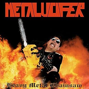 Heavy Metal Chainsaw