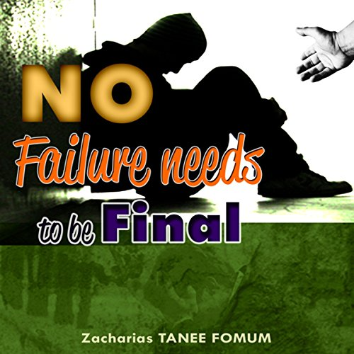No Failure Needs to Be Final! cover art
