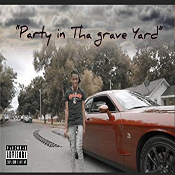 Party in Tha graveyard