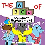 The ABCs of Product Management (Very Young Professionals Book 4) (English Edition)