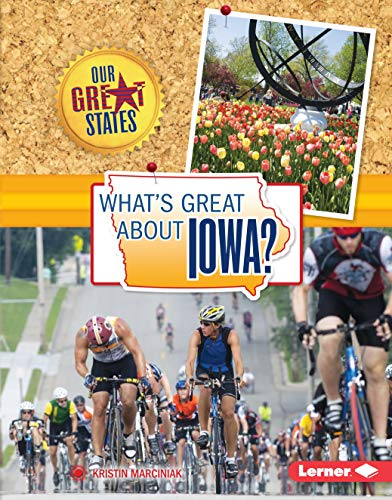 What's Great about Iowa? (Our Great States) (English Edition)