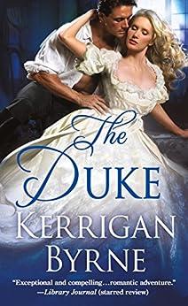 The Duke (Victorian Rebels Book 4) by [Kerrigan Byrne]