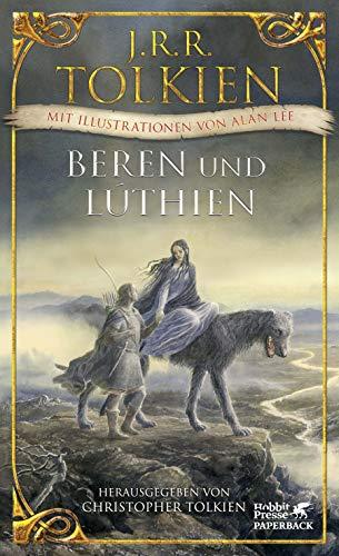 Beren und Lúthien: Mit Illustrationen von Alan Lee