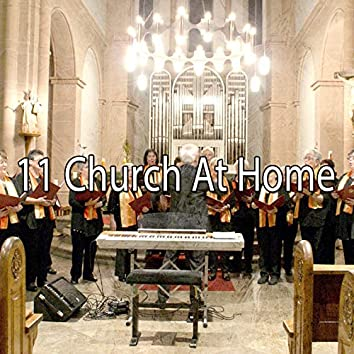 11 Church at Home