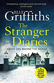 The Stranger Diaries: a completely addictive murder mystery (English Edition) par [Elly Griffiths]