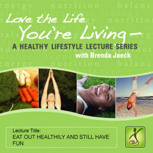 Eat Out Healthily and Still Have Fun audiobook cover art