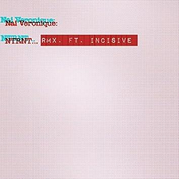 NTRNT (Remix) [feat. Incisive]