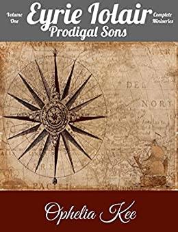 Eyrie Iolair: Prodigal Sons: Volume One (Draoithe The Saga) by [Ophelia Kee]