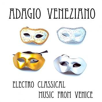 Adagio Veneziano, Electro Classical, Music from Venice