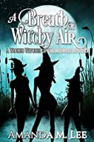 A Breath of Witchy Air 1987643011 Book Cover