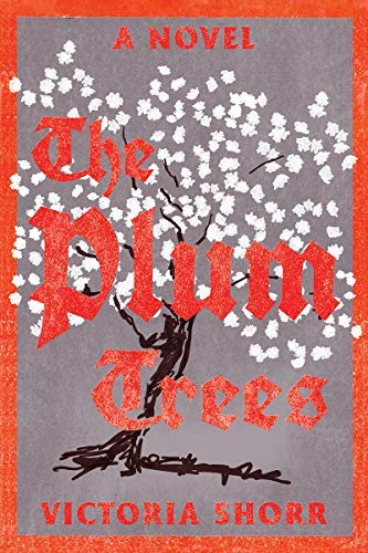 The Plum Trees: A Novel (English Edition)
