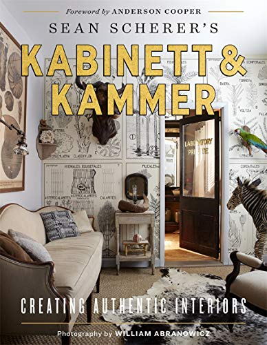 Sean Scherer's Kabinett & Kammer: Creating Authentic Interiors