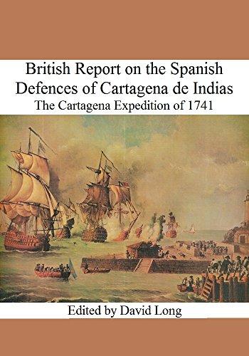British Report on the Spanish Defences of Cartagena de Indias: The Cartagena Expedition of 1741 (English Edition) eBook: Knowles, Charles, Cooper, J., Rentone, Ja., Laws, Wm., Long, David: Amazon.es: Tienda Kindle