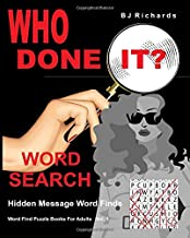 Who Done It Word Search: Hidden Message Word Finds (Crime Word Search Books For Adults)