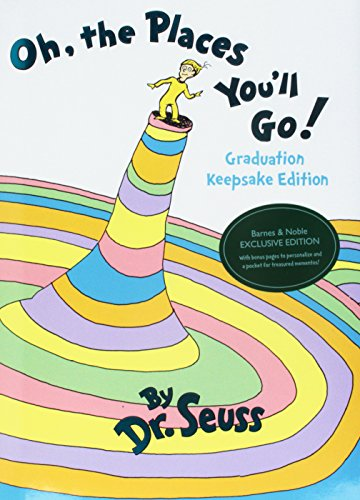 Oh, the Places Youll Go! Graduation Keepsake Edition