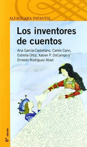 Los inventores de cuentos (Infantil Naranja 10 Años)